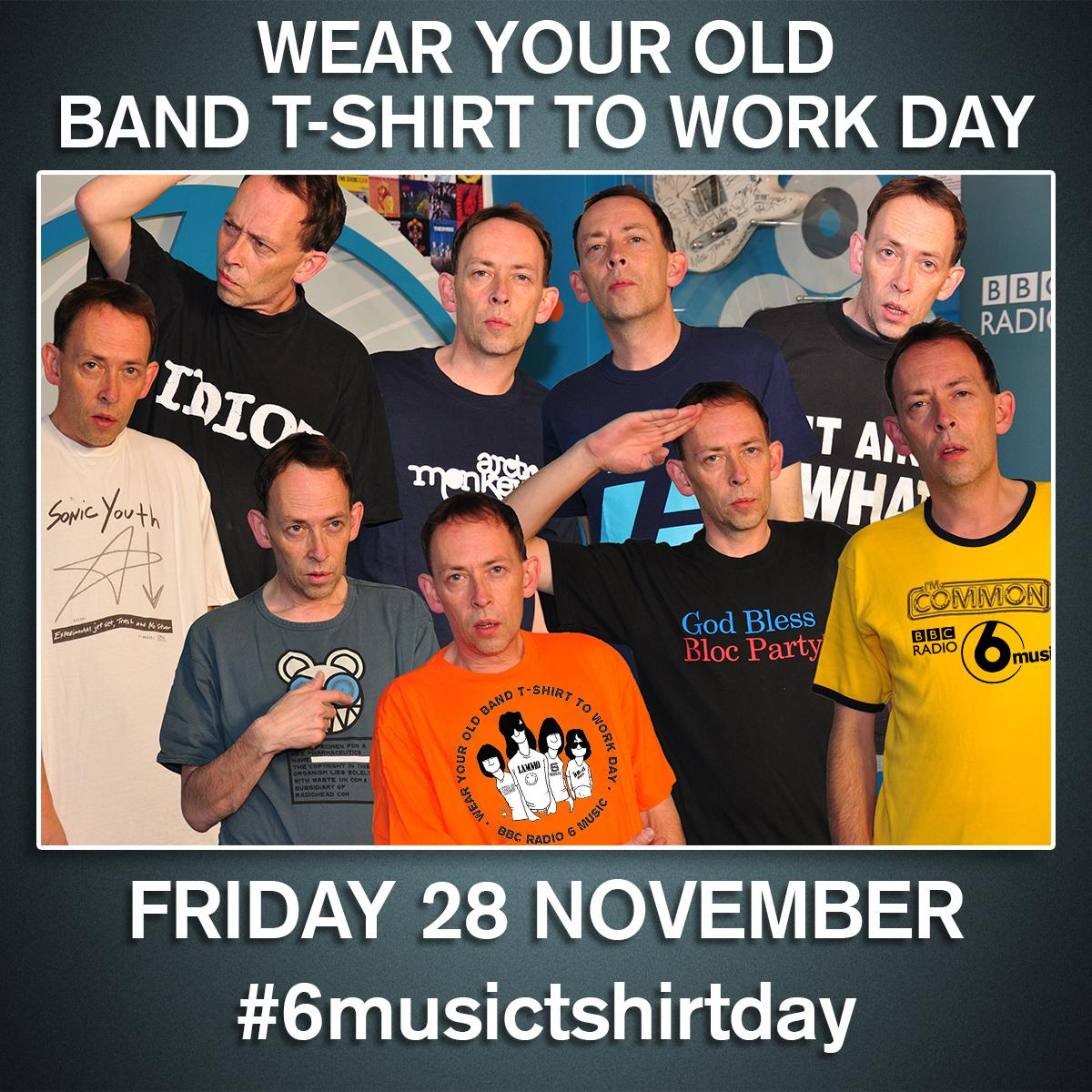 Get ready! It's coming! Wear Your Old Band T-Shirt To Work Day #6musictshirtday 28 November  http://t.co/ohbRvdxlpk http://t.co/Kvnqr6r8VV