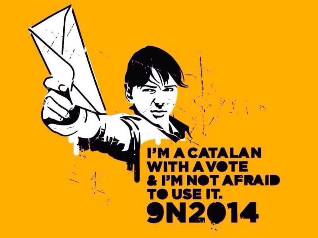 I'm a Catalan with a vote and I'm not afraid to use it. #9N2014 #AraÉsLHora #OmplimLesUrnes http://t.co/xN8BJABwCR