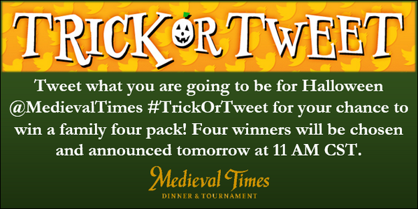 Tweet what you are going to be for Halloween @MedievalTimes #TrickOrTweet for your chance to win a family four pack! http://t.co/c8wMY7XMWN