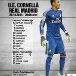 ¡La alineación del partido ante el Cornellà, en exclusiva en Twitter! #CORvsRealMadrid #RMLive http://t.co/NlvvtaWxl0