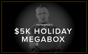 It's here. The @tferriss $5k Holiday MegaBox, a one-of-a-kind experience. Get yours now, http://t.co/ng4lA76bFX http://t.co/TIzpxXgHYU