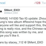 """[TRANS] 141030 Tao IG update: ...""""the Chinese rap in this song (Zhoumis Rewind) was written by me..."""" http://t.co/cgKFdIhTwE"""
