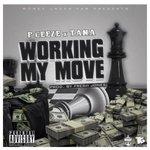 "P Ceeze x Tana - ""Working My Move"" prod by Fresh Jones by Dj Black Bill Gates via #soundcloud https://t.co/BWMTikV0WO http://t.co/y6vVJuOpzx"