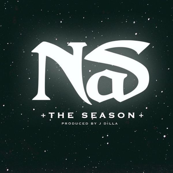 #SeasonofNasir Produced by J Dilla @Nas New Single! That