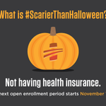 Even the scariest haunted house is no match for going without health insurance. #ScarierThanHalloween