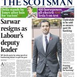 Front page of Fridays @thescotsman Sarwar resigns as Labours deputy leader #scotpapers http://t.co/ahMwMa6Xlm