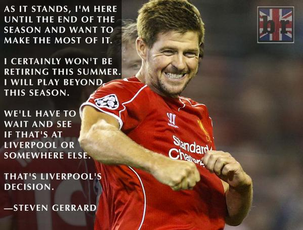 Steven Gerrard Says He Won T Retire In 2015 So Will Move