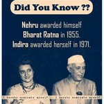 Did you Know ? Nehru awarded himself Bharat Ratna in 1955 Indira awarded herself in 1971. @upma23 @dhaval241086 http://t.co/5qM51gRa4T