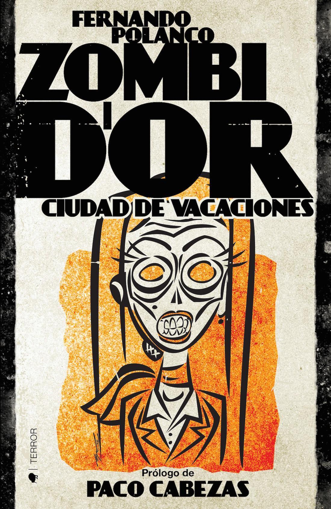 #Concurso: Sorteamos dos ejemplares de la novela 'Zombi D'or: Ciudad de Vacaciones' de @fernandopolanco http://t.co/8RJYqOmS2f