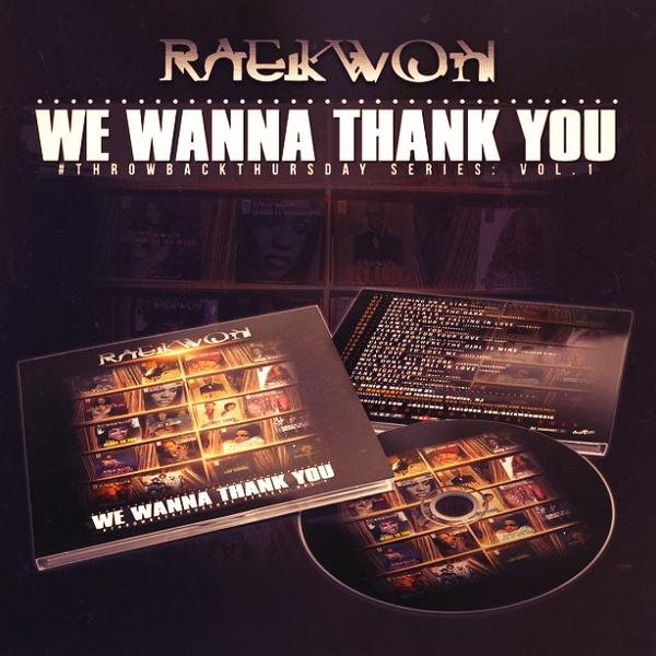 Yep, @Raekwon The Chef drops #WeWannaThankYou at 3pm est today on #DatPiff SO2 @roadsart #NOWTHATSHIPHOP Approved! http://t.co/hQD04mTIXE