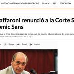 """""""Eugenio Zaffaroni renunció usando Comic Sans"""" Ese debería ser el título de los diarios #zaffaronicomicsans http://t.co/tmGpA45ABP"""