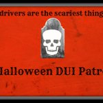 We will have extra DUI patrols out tonight for #Halloween. Have a safe evening and please dont drink and drive. http://t.co/nwZ5iM0c4s