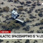 "Virgin Galactic says #SpaceShipTwo is a ""loss"" after accident; status of pilots unknown. http://t.co/JyOJTz05yk http://t.co/NI83U0r0mo"