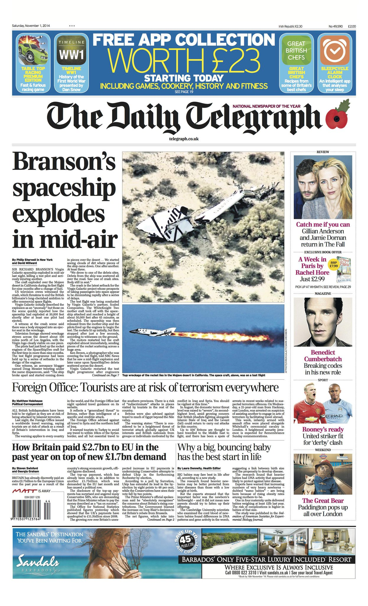 """Tomorrow's Daily Telegraph front page: """"Branson's spaceship explodes in mid-air"""" http://t.co/7tVL76vSh2"""