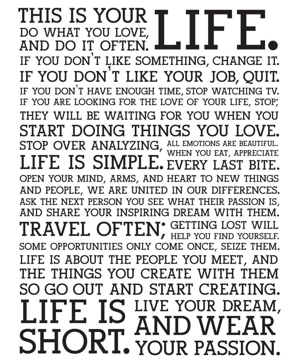 The Holstee Manifesto. An ode to life: <a href=
