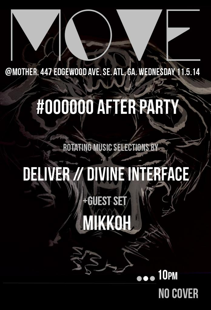 Wednesday at #moveATL we're doing the #Black000000 after party. @DjDeliver  @imdrew + @mikkohmikkoh pon di decks http://t.co/wLhxj0DnqZ