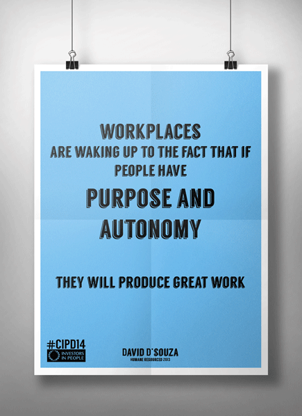 """If people have purpose and autonomy they will produce great work."" Welcome to #cipd14 #purpose @dds180 http://t.co/1pAGeGFZvT"