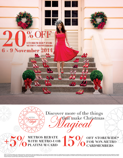 Enjoy 20% OFF STOREWIDE* for Metro Cardmembers from 6 - 9 Nov 2014. Non-Metro Cardmembers enjoy 15% OFF STOREWIDE*. http://t.co/FNZkmZSPYV