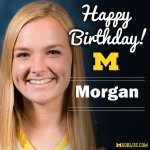 Its Morgan Swifts birthday! Have a great day! #GoBlue http://t.co/2vxPZRVtsx