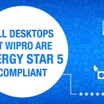 All models of desktops & most laptops used at Wipro are 100% RoHS compliant and also are Energy Star 5 compliant.