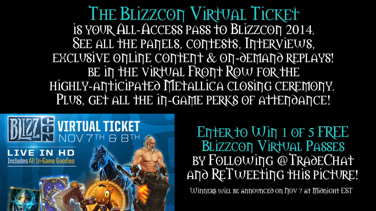 Enter to win a Blizzcon Virtual Ticket! :D #GoodLuck http://t.co/pg9MMgQRok