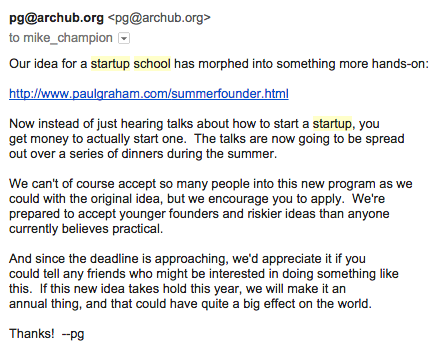 Reminded of the birth of @ycombinator from Startup School in March, 2005. Email from @paulg announcing the program. http://t.co/LO0zGbdyx5