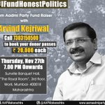 #IFundHonestPolitics Fundraising dinner on 27th November.  Mail at <Donation@AAPMaharashtra.org> for booking seat! http://t.co/9zAsgy2Ib4