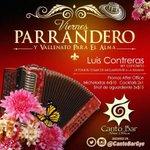 #VIERNES PARRANDERO en @Cantobargye Música en Vivo con Luis Contreras y las mejor promos AFTER OFFICE DE #GUAYAQUIL http://t.co/oN208w1ZIh