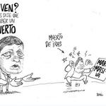 """Por esto lo quieren 3 años preso:""""Ya ven? Yo sí les dije que iba a haber un muerto"""" por @bonilcaricatura // http://t.co/KNPZ34Abmo //GENIAL!"""