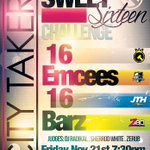 ATTENTION! #SweetSixteen Challenge Nov 21st 2014. @CITYTAKERS in the #ATL @JamTheHype @Z180Radio @CrossWounds http://t.co/sQCBoifs4R