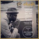 #Dec10th #OpenMic host @JonGoode | @EbrikCoffeeRoom 16 Park Place #DOWNTOWN #ATLANTA | @ 7p| $5 http://t.co/CvBlwWInOV