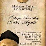 #agendaSMG RT @MalamPuisi_SMG: #MalamPuisiSMG 27/11/14 pukul 19.00, TBRS #Semarang - Titip Rindu Buat Ayah. FREE http://t.co/6CCzF03l2s