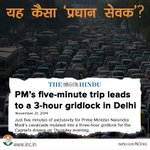 PM Shri Modi's 5-minute trip leads to a 3-hr gridlock in Delhi,because of the new security rules his PMO has framed http://t.co/x4fAk7R4Bw