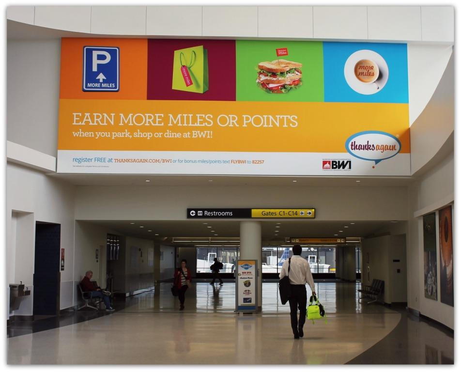 Earn more airline miles or hotel points with THANKS AGAIN at BWI.  Info--