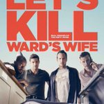 It's HERE! #Trailer for my newest film #LetsKillWardsWife! On @iTunesMovies 12/23 CLICK: http://t.co/B0ykvd1250