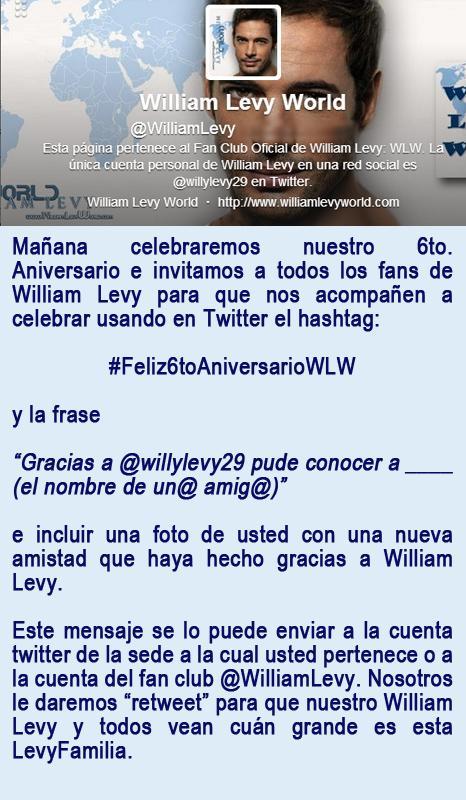 Mañana es nuestro 6to. Aniversario, invitamos a todos los fans de @willylevy29 nos acompañen a celebrar. Ver Imagen http://t.co/DASbESAlbL