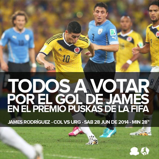 ¿Vamos a hacer que el #colombiaGOL de @jamesdrodriguez se gane el #PremioPuskas? ¡A VOTAR ACÁ! http://t.co/GLPxM1CjHx http://t.co/hHM9EOjv8f