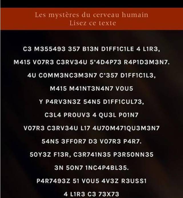 Cerveau travaille avec les p@reils ;-) RT @demotivateur: Impressionnant! Arrivez-vous à lire ce texte? #demotivateur http://t.co/uXBOztoWOI