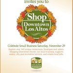Celebrate Small Business Saturday, Nov 29. Shopping Downtown boosts our local economy and supports Los Altos. http://t.co/OV4b3aPTzB
