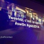 #swtln #gsb2014 Twittez, cest la santé ! http://t.co/00gmp2c88w