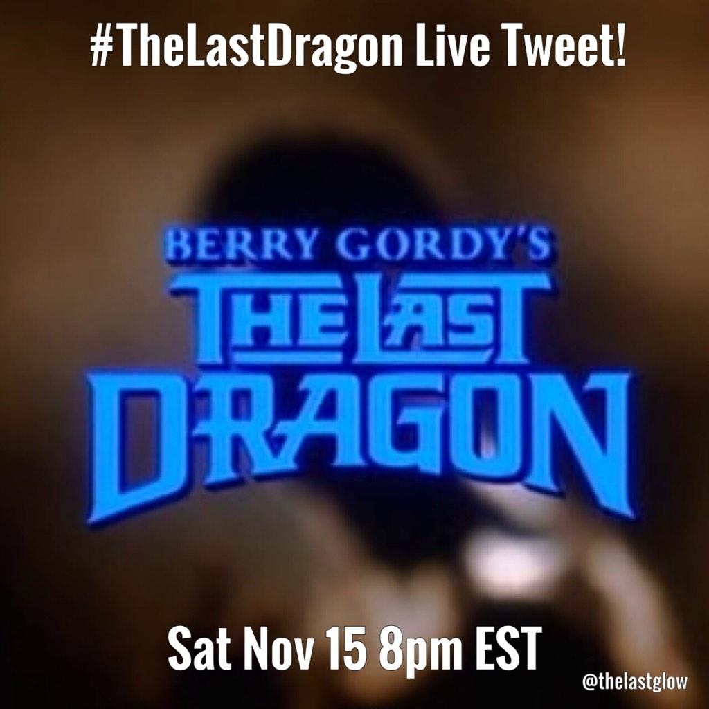 """@TheLastGlow: @RaqiThunda join us for a live-tweet of #TheLastDragon tonight at 8pm EST http://t.co/dTesiEDjtq http://t.co/a6EUj5tmVE"""
