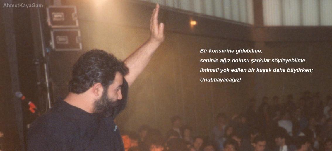 Ahmet Kaya (@AhmetKayaGam): Seninle ağız dolusu şarkılar söyleyebilme ihtimali yok edilen bir kuşak daha büyürken; Unutmayacağız! http://t.co/2MnqCZBlNr