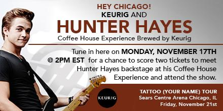 Hey Chicago! Tune in 11/17 @ 2pm EST for a chance to win a Coffee House Experience w/ @HunterHayes! #KeurigAndHunter http://t.co/TOIdLLpI9o