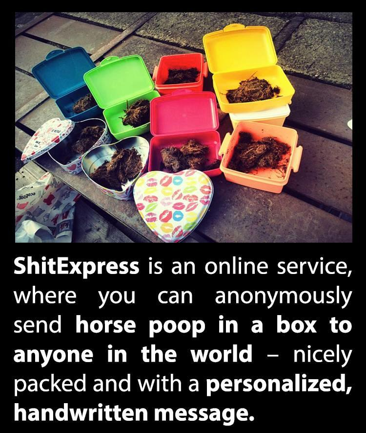 Ever heard about the ShitExpress: http://t.co/QXeSlcFq4d