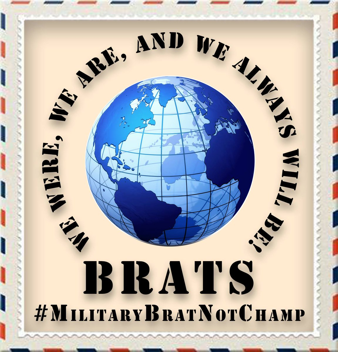 "Proud #USArmy #BRAT. Grew up around the world. I oppose changing our moniker to ""champs"". #MilitaryBratNotChamp http://t.co/Hf9NPEI03Z"