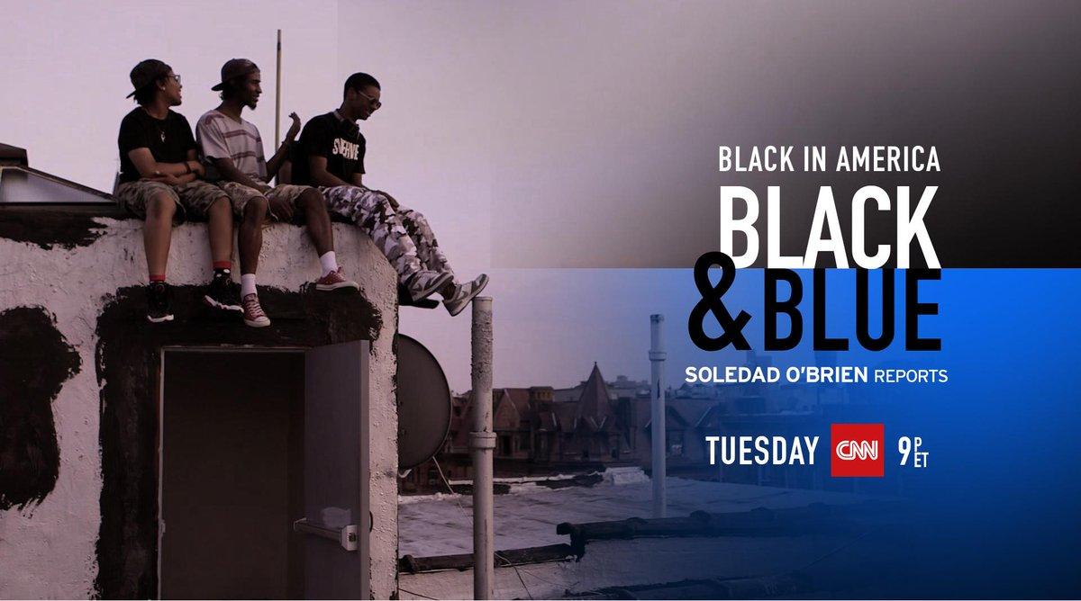 Black & Blue premieres tonight at 9pm ET on @CNN! #BlackAndBlue #SoledadOBrienReports http://t.co/ZwVusgIMIc