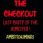 #TheCheckOut | Last Party of the Semester | December 5th ! http://t.co/2wKnx0rU6E