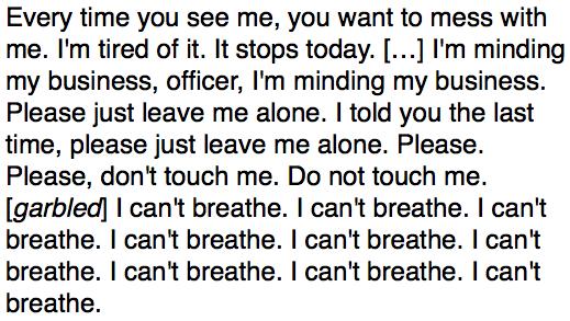 Eric Garner's last words. http://t.co/5lbqIEm63t