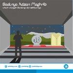 """""""Adzan Maghrib utk Wilayah Bandung & sekitarnya"""", wilujeng netepan taruwit :) http://t.co/r3SB0UToE0"""
