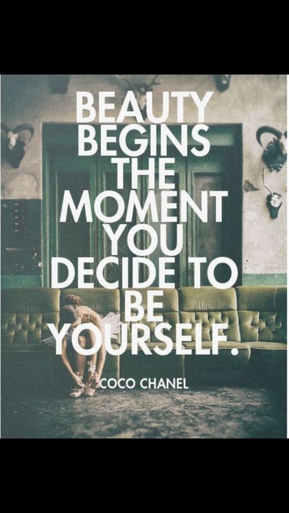 """""""开始做自己就开始变美丽。""""- Coco Chanel http://t.co/fdVRv01jdi"""